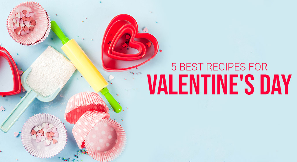 best recipes for valentines day to cook with your beloved